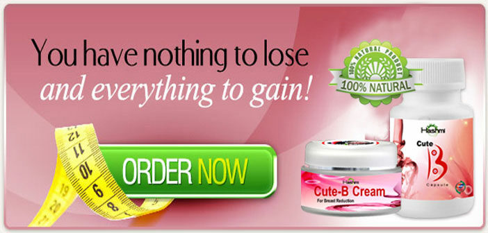 Natural Breast Reduction Treatment with Cute-B Capsules