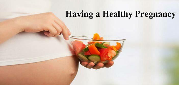 Having a Healthy Pregnancy